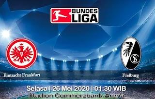 Prediksi Eintracht Frankfurt vs Freiburg 26 mei 2020