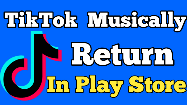 TikTok Return In Google Play Store After Banned | Technical Shadad