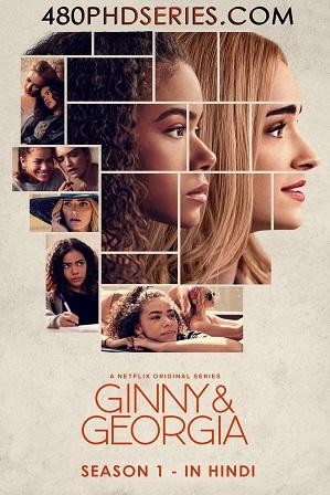 Ginny & Georgia Season 1 Full Hindi Dual Audio Download 480p 720p All Episodes [Netflix Series]