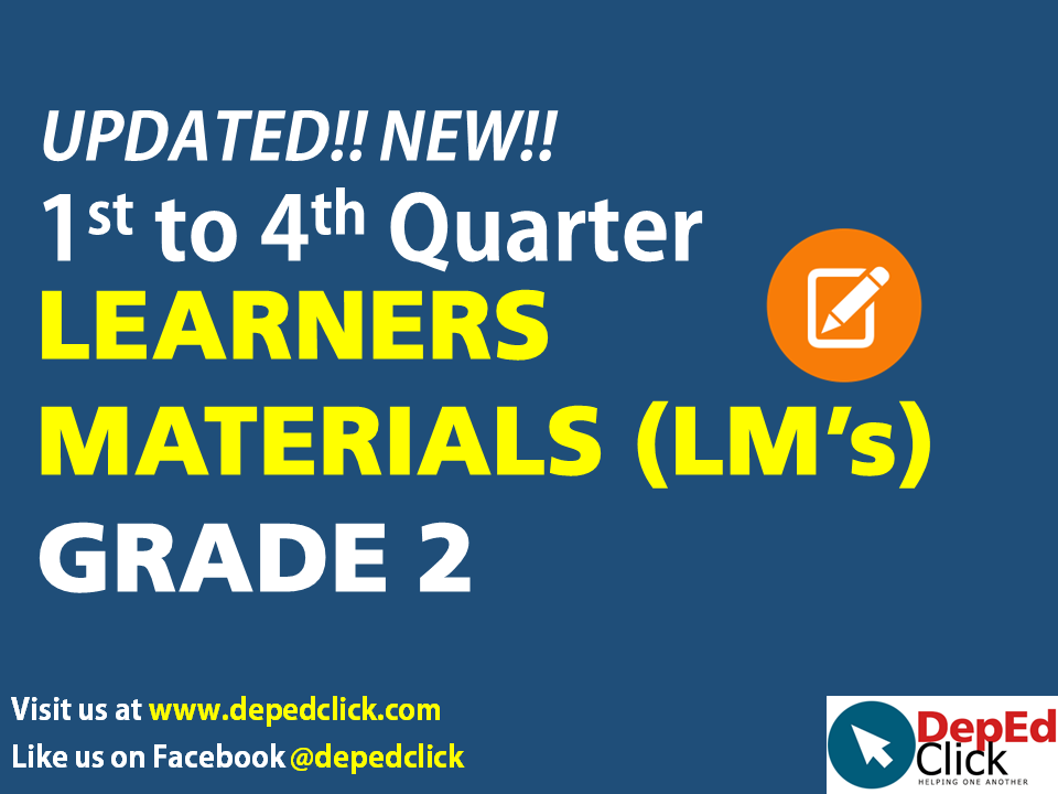 Grade 2 LEARNERS' MATERIALS (1st to 4th Quarter) - DepedClick