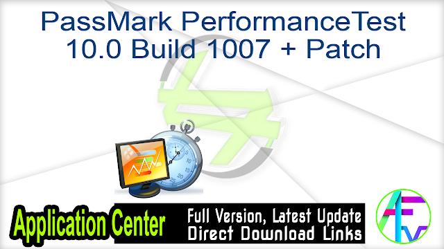 PassMark PerformanceTest 10.0 Build 1007 + Patch