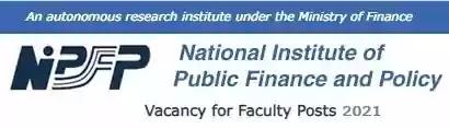 Faculty Vacancy Recruitment in NIPFP 2021