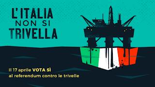L'ITALIA NON SI TRIVELLA. AL REFERENDUM VOTA SI PER DIRE NO ALLE TRIVELLAZIONI OFFSHORE