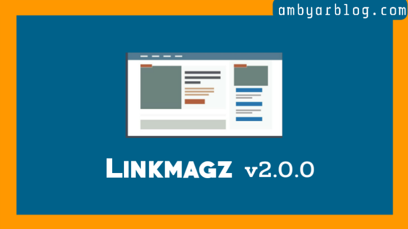 Template Blogger Linkmagz versi 2.0.0 Premium Gratis