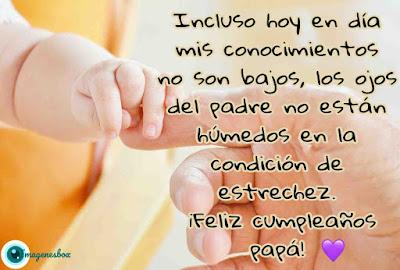 palabras para papa, frases para padres, frases para papá, feliz cumple papa, imagenes de cumpleaños para papa, frases para papa en su cumpleaños