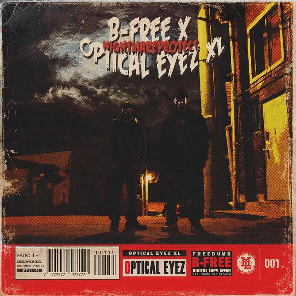 B-Free, Optical Eyez XL – Nightmare Project – EP