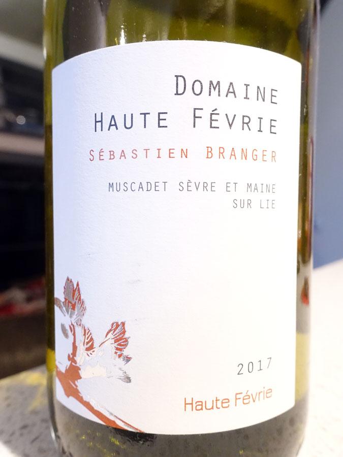 Domaine la Haute Févrie Sur Lie Muscadet Sèvre et Maine 2017 (88 pts)
