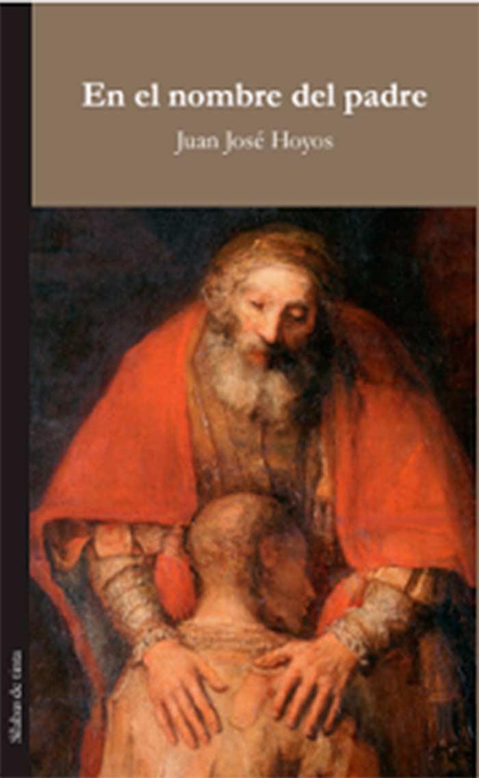 En el nombre del padre, de Juan José Hoyos