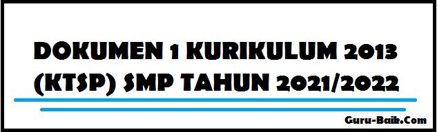 Gambar Dokumen 1 Kurikulum 2013 (KTSP) SMP Tahun 2021/2022