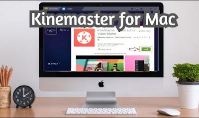 Kinemaster for MAC PC