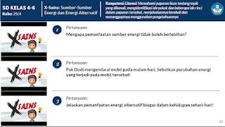 SD KELAS 4-6 Rabu 29/4 X-Sains: Sumber-Sumber Energi dan Energi Alternatif