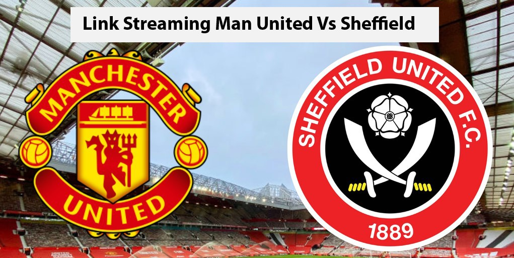 link streaming man united vs sheffield