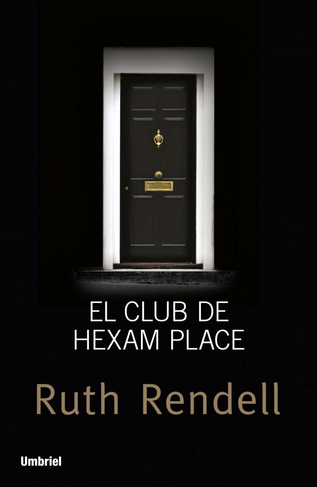El club de Hexam Place - Ruth Rendell (2013)