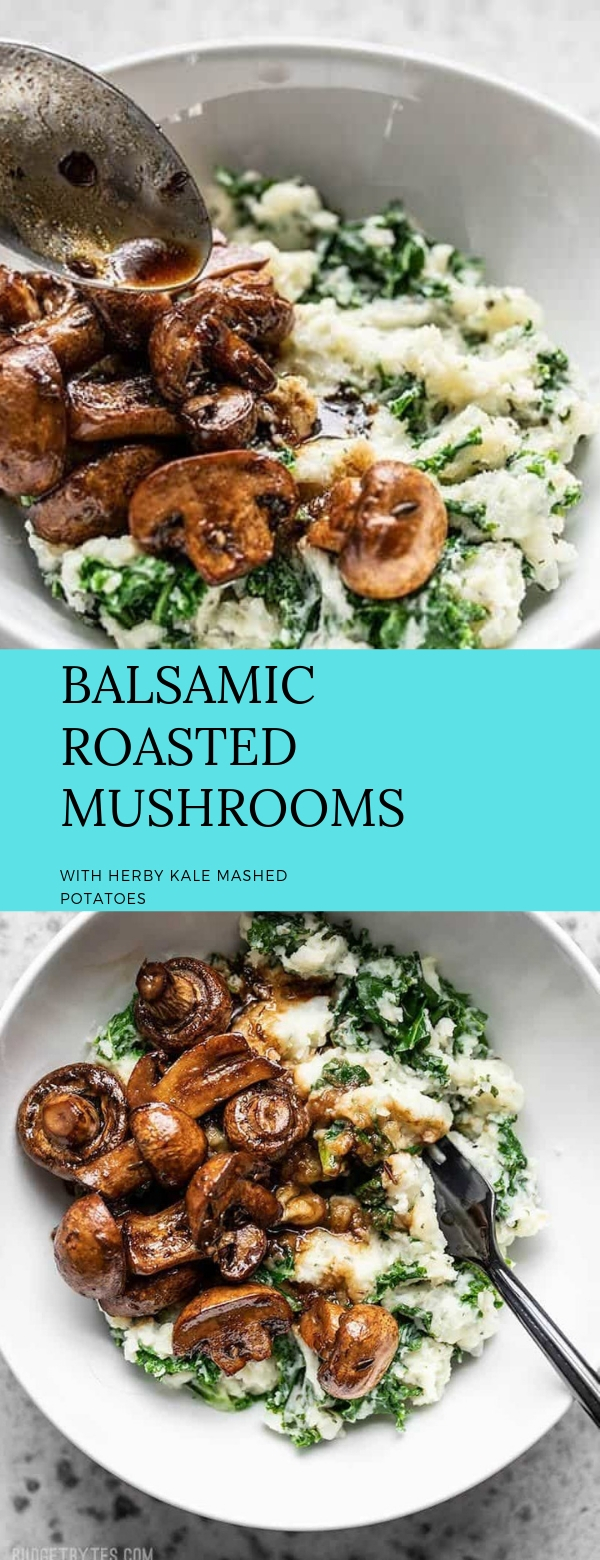 BALSAMIC ROASTED MUSHROOMS WITH HERBY KALE MASHED POTATOES  #vegetarian #onedish #easyrecipes