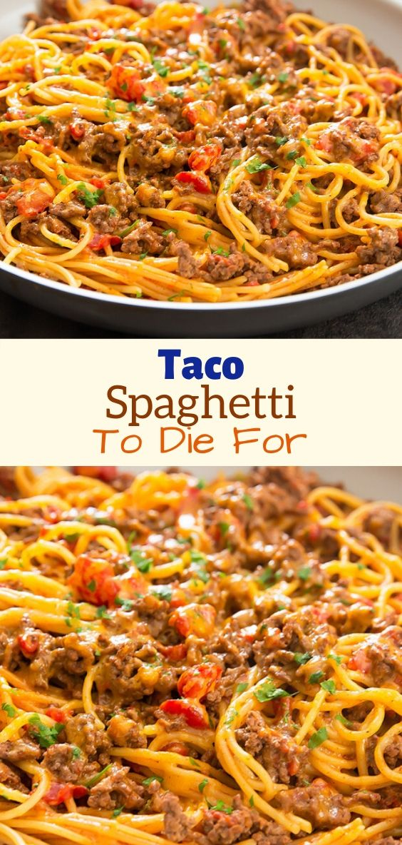 Best Taco Spaghetti To Die For