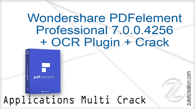 Wondershare PDFelement Professional 7.0.0.4256 + OCR Plugin + Crack   |  441 MB