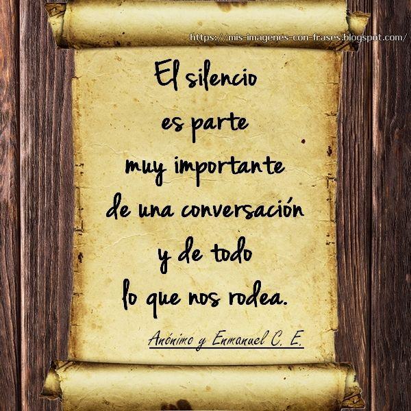 Imágenes Con Frases Sobre El Silencio Frases Anónimas