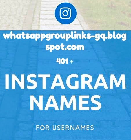 401+ BEST 2019 Instagram Names   Usernames for Boys and Girls