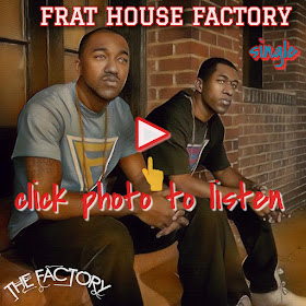 FRAT HOUSE FACTORY (Single)