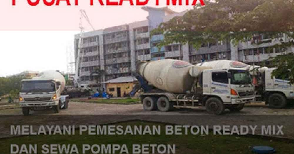 harga beton cor ready mix gunung putri per m3 terbaru 2018. Black Bedroom Furniture Sets. Home Design Ideas