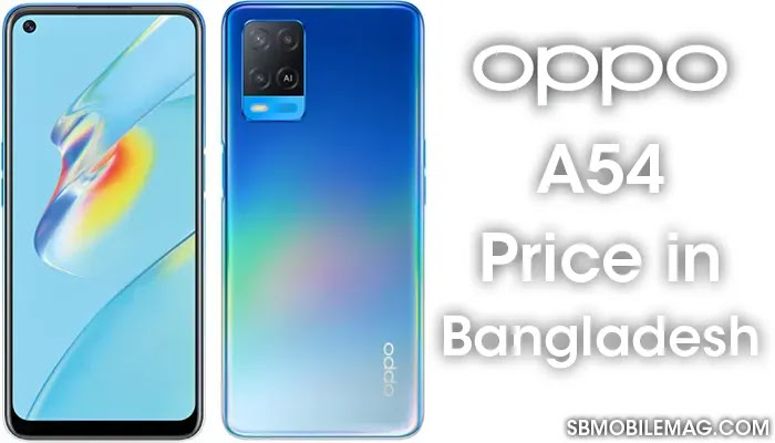 Oppo A54, Oppo A54 Price, Oppo A54 Price in Bangladesh