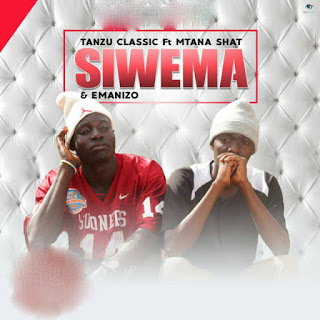 Download Mp3 | Tanzu Classic ft Mtanashati - Siwema