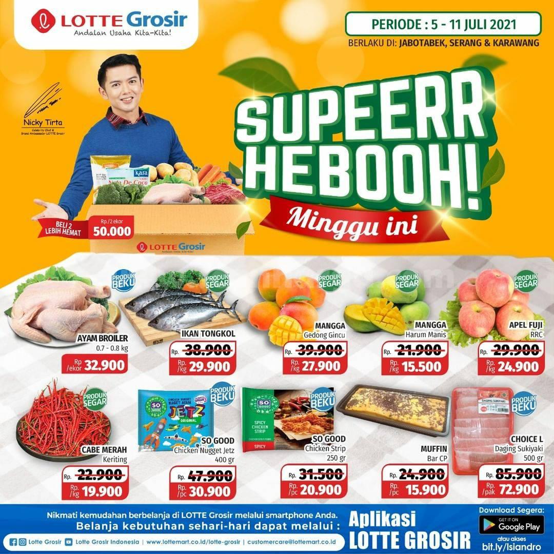 LOTTE GROSIR Promo SUPER HEBOH MINGGU INI   05 - 11 JULI 2021