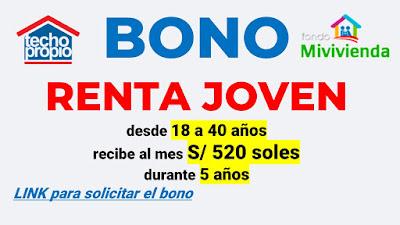 Bono 520 por ALQUILER Verifica los requisitos para el 2021 del Nuevo Bono Renta Joven