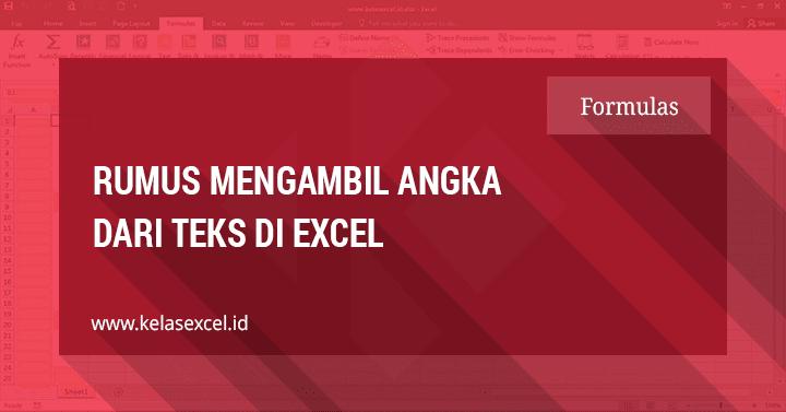 Rumus Mengambil atau Memisahkan Angka di Excel
