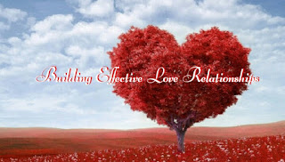 building effective Love relationships
