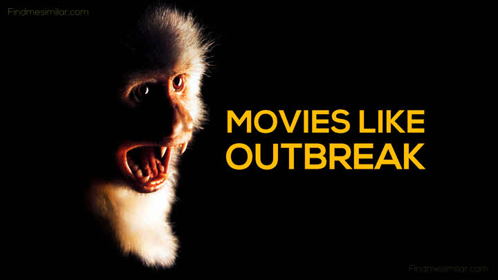 15 Movies Like Outbreak - Best Films on Virus and Pandemics