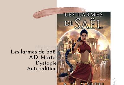 CHRONIQUE • Les larmes de Saël • A.D. Martel