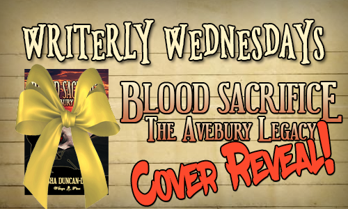 Writerly Wednesdays - Blood Sacrifice: The Avebury Legacy, Cover Reveal - has a book cover with a bow obscuring most of it.