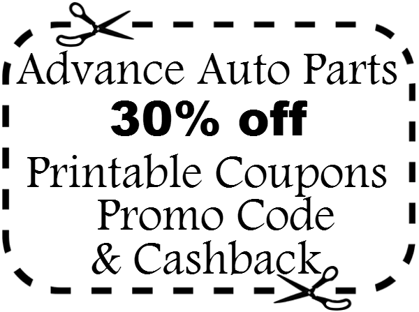 30% off Advance Auto Parts Discounts, Promo Codes, Printable Coupons & Cashback