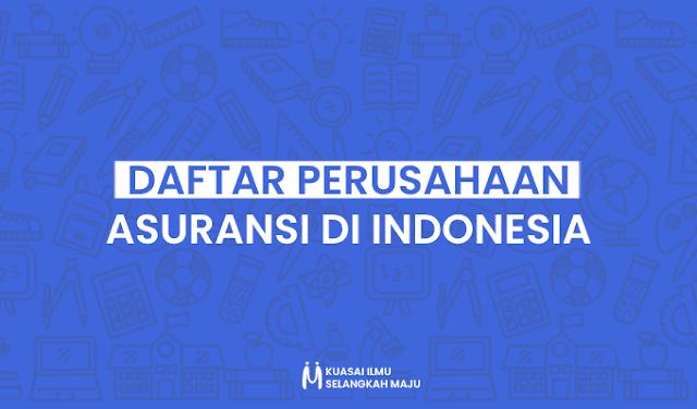 Perusahaan Asuransi di Indonesia, Daftar Perusahaan Asuransi di Indonesia