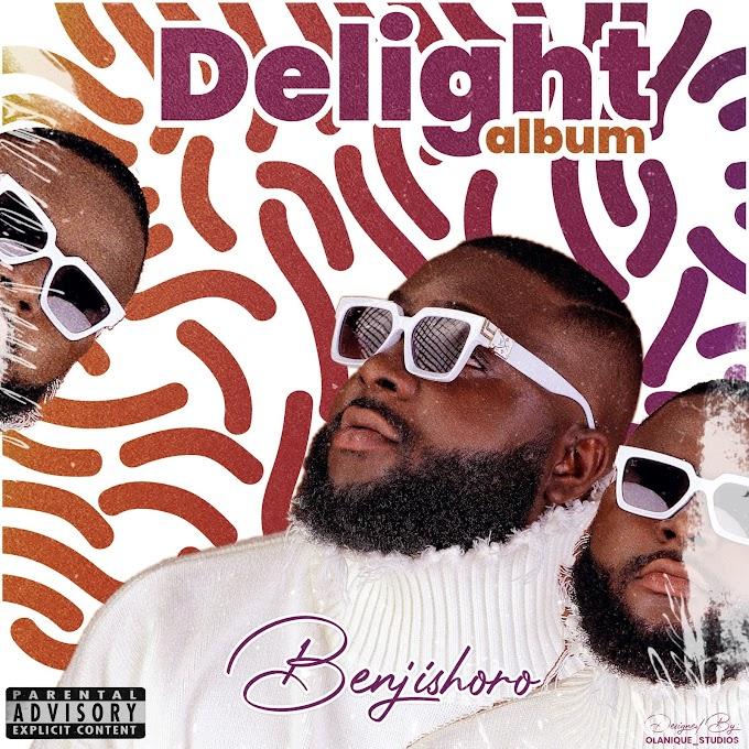 [Album] Benji shoro – Delight