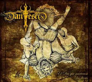 """Ο δίσκος των Dantesco """"El Día Que Murieron Los Dioses"""""""