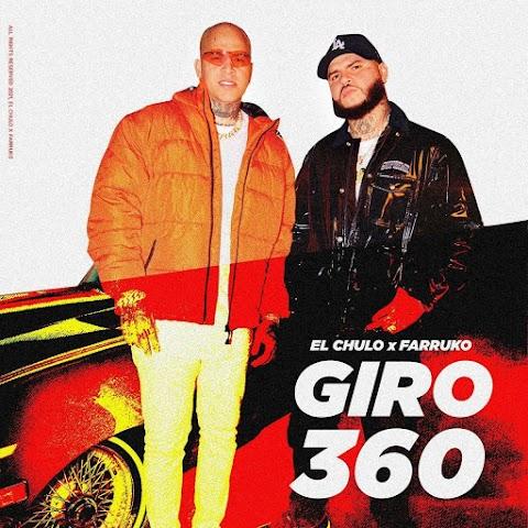 ESTRENO MUNDIAL SOLO AQUÍ ➤ El Chulo Ft Farruko - Giro 360