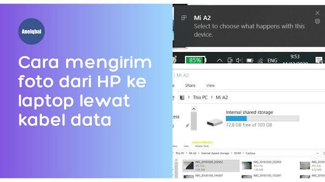 cara mengirim foto dari hp ke laptop menggunakan kabel data