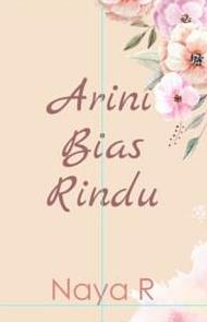 Novel Arini Bias Rindu Karya Naya R PDF