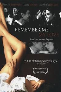 Watch Remember Me, My Love Online Free in HD
