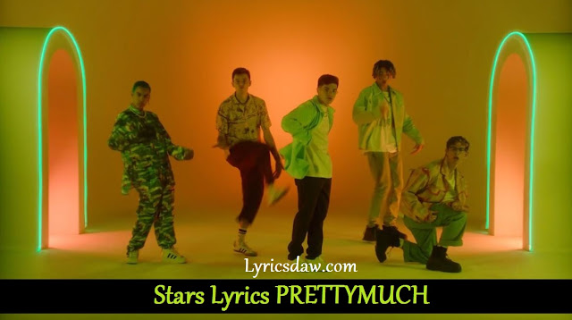 Stars Lyrics PRETTYMUCH