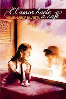 http://narayani-eraseunavez.blogspot.com/2014/01/el-amor-huele-cafe-nieves-garcia.html