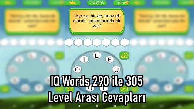 IQ Words 290 ile 305 Level Arasi Cevaplari