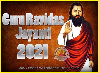 2021 Guru Ravidas Jayanti Date & Time, 2021 Ravidas Jayanti Calendar