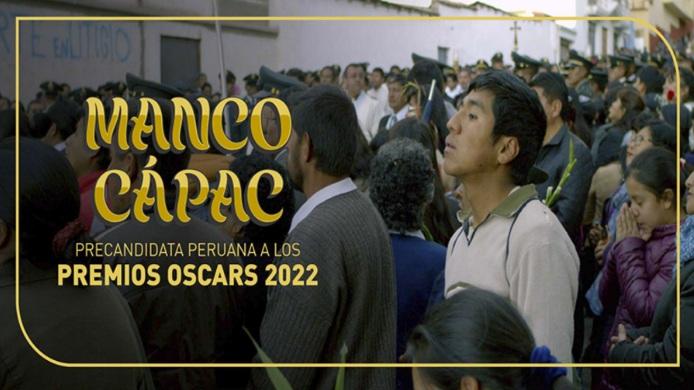 """Película """"Manco Cápac"""" elegida como precandidata peruana a los Premios Oscar"""