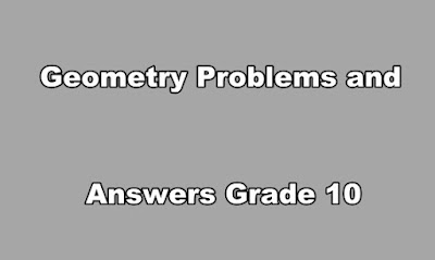 Geometry Problems and Answers Grade 10 PDF