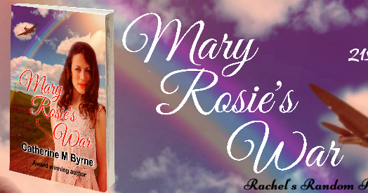 SPOTLIGHT & GIVEAWAY of Mary Rosie's War by Catherine Bryne