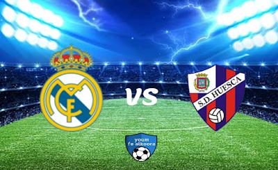 مشاهدة مباراة هويسكا وريال مدريد بث مباشر اليوم 6-2-2021 في الدوري الإسباني.