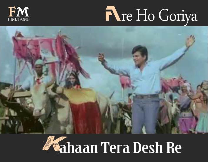 Are-Ho-Goriya-Kahaan-Tera-Desh-Re-Caravan=(1971)